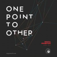 One Point To Other: Digital Exhibiton